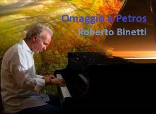 Roberto Binetti Omaggio a Petros 2MAR16